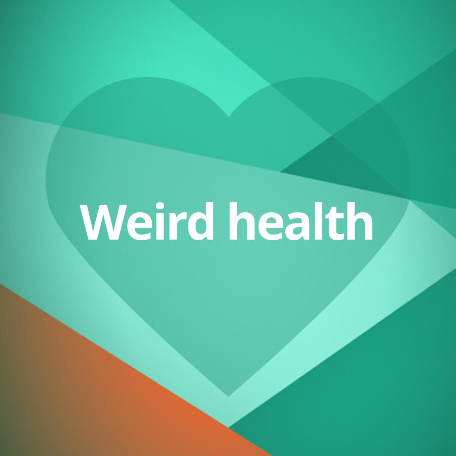 weird health